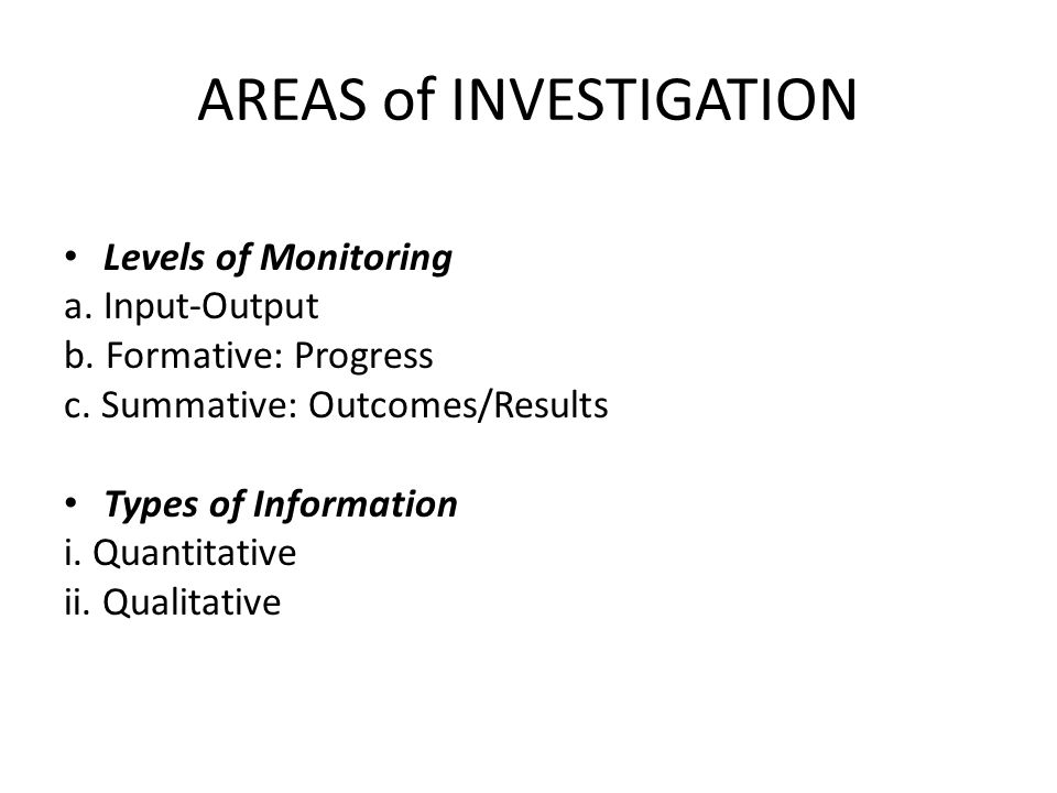 AREAS of INVESTIGATION
