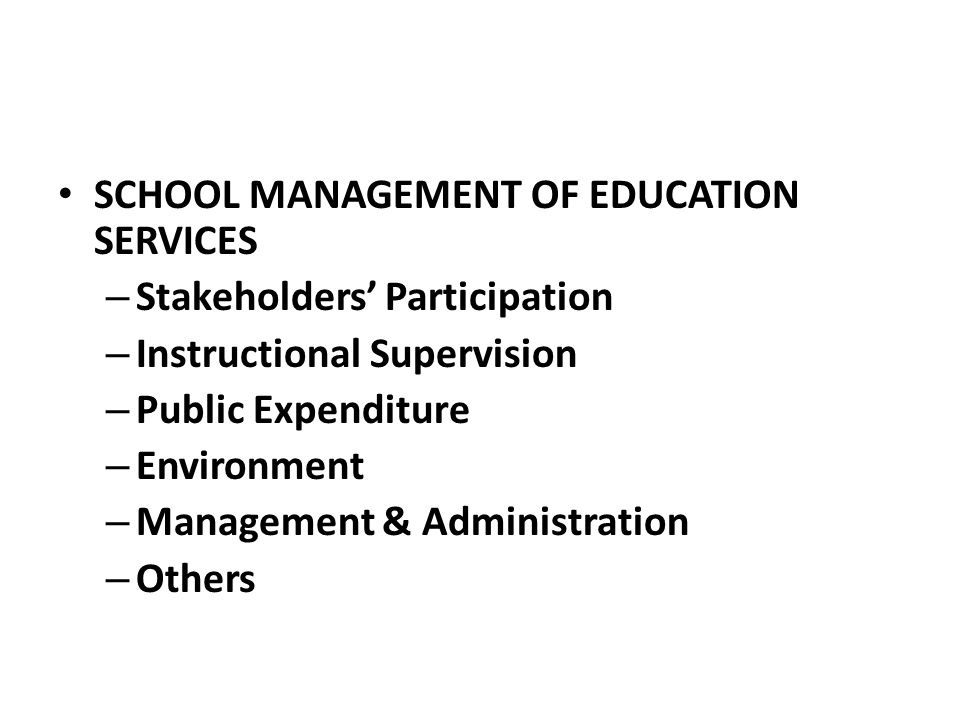 SCHOOL MANAGEMENT OF EDUCATION SERVICES