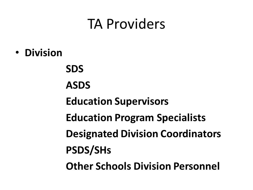 TA Providers Division SDS ASDS Education Supervisors