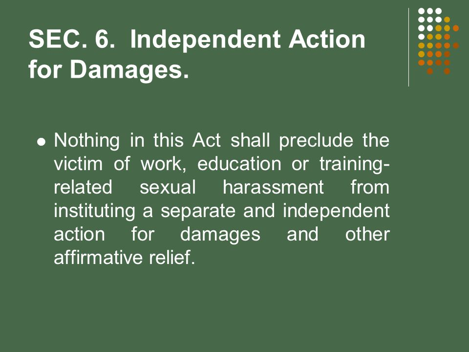 SEC. 6. Independent Action for Damages.