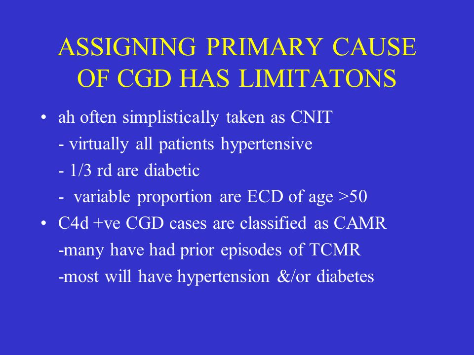 ASSIGNING PRIMARY CAUSE OF CGD HAS LIMITATONS