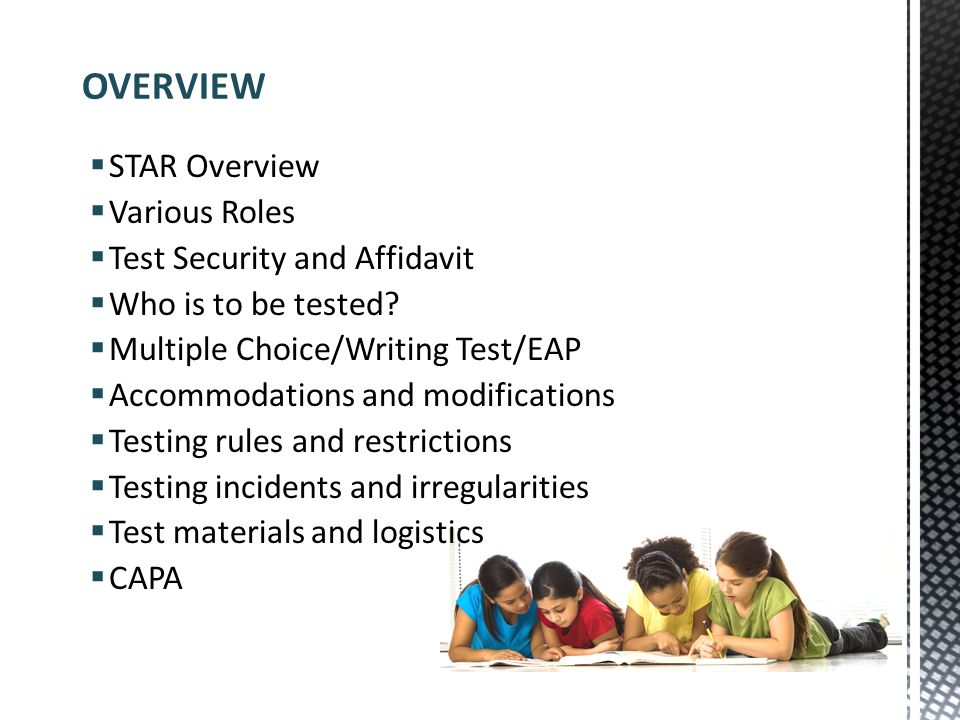 OVERVIEW STAR Overview Various Roles Test Security and Affidavit
