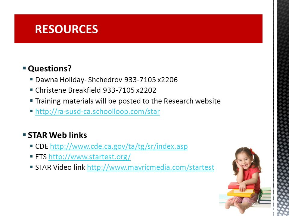 RESOURCES Questions STAR Web links