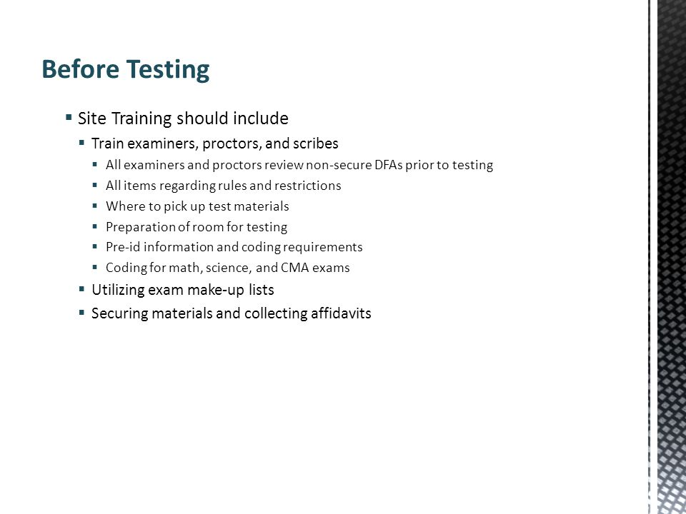Before Testing Site Training should include