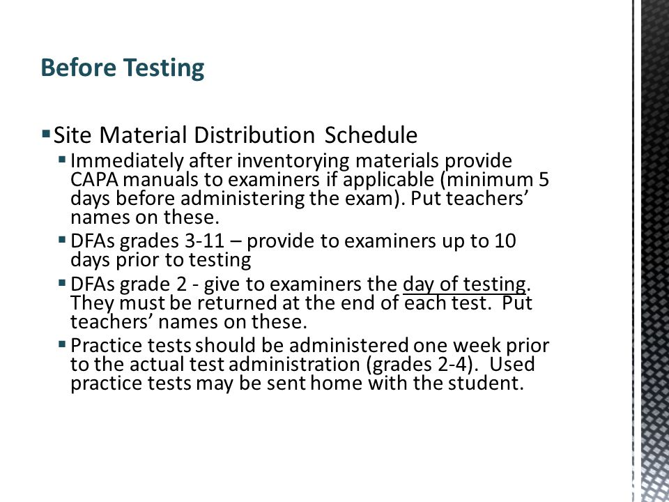 Before Testing Site Material Distribution Schedule