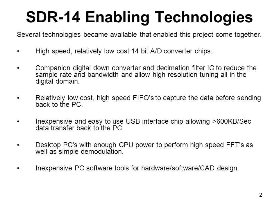 SDR-14 Enabling Technologies