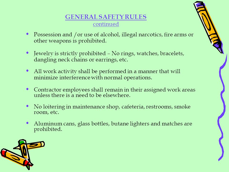 GENERAL SAFETY RULES continued