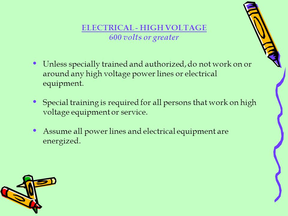 ELECTRICAL - HIGH VOLTAGE 600 volts or greater