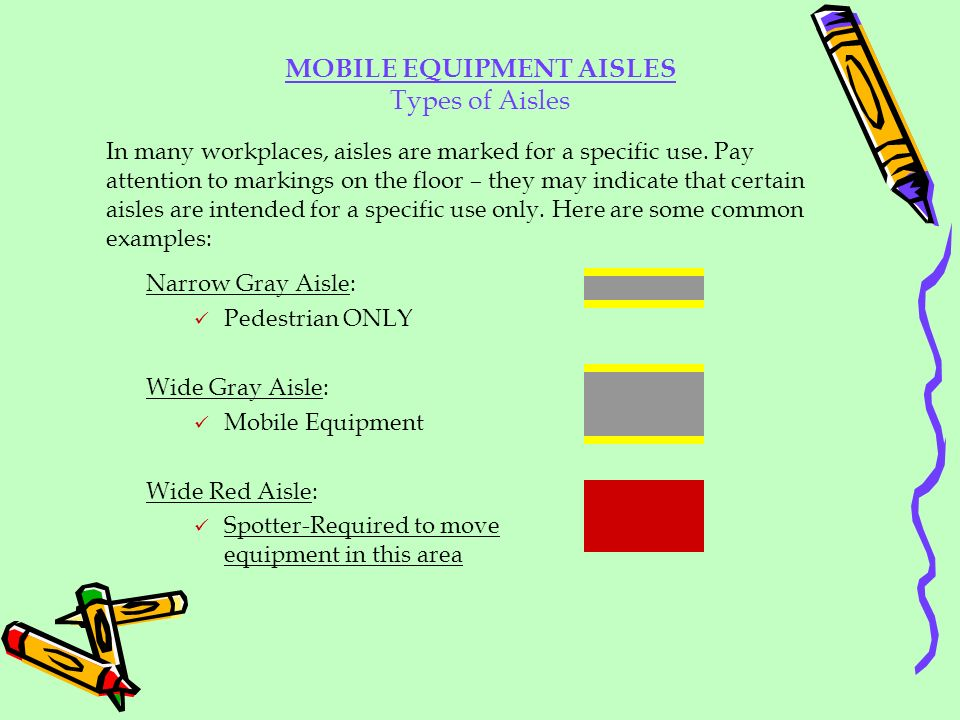 MOBILE EQUIPMENT AISLES
