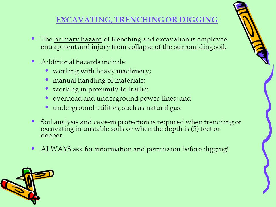 EXCAVATING, TRENCHING OR DIGGING