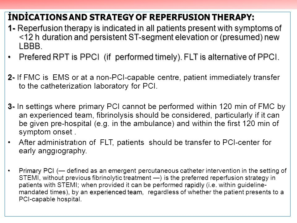 İNDİCATIONS AND STRATEGY OF REPERFUSION THERAPY: