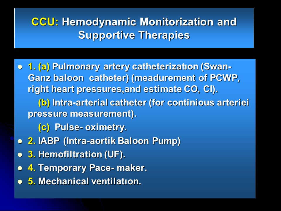 CCU: Hemodynamic Monitorization and Supportive Therapies