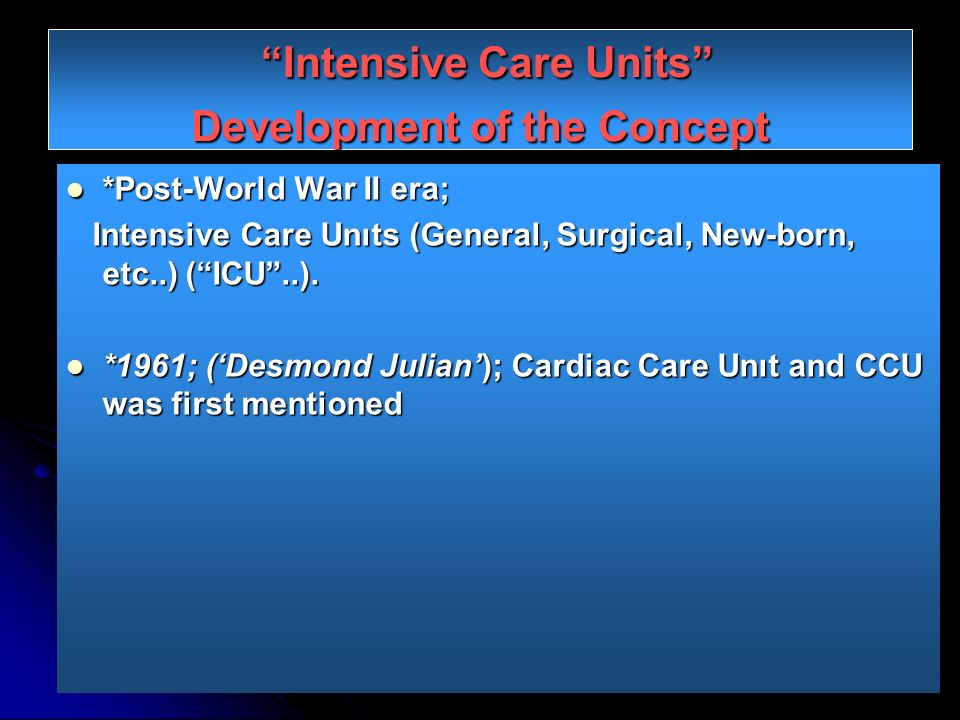 Intensive Care Units Development of the Concept