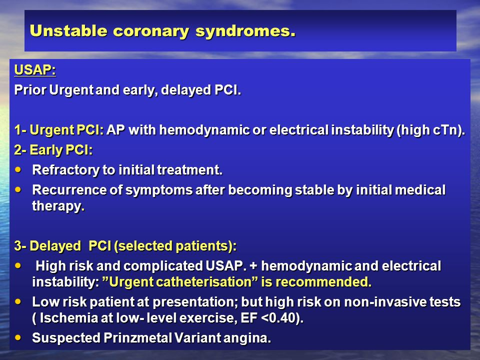 Unstable coronary syndromes.