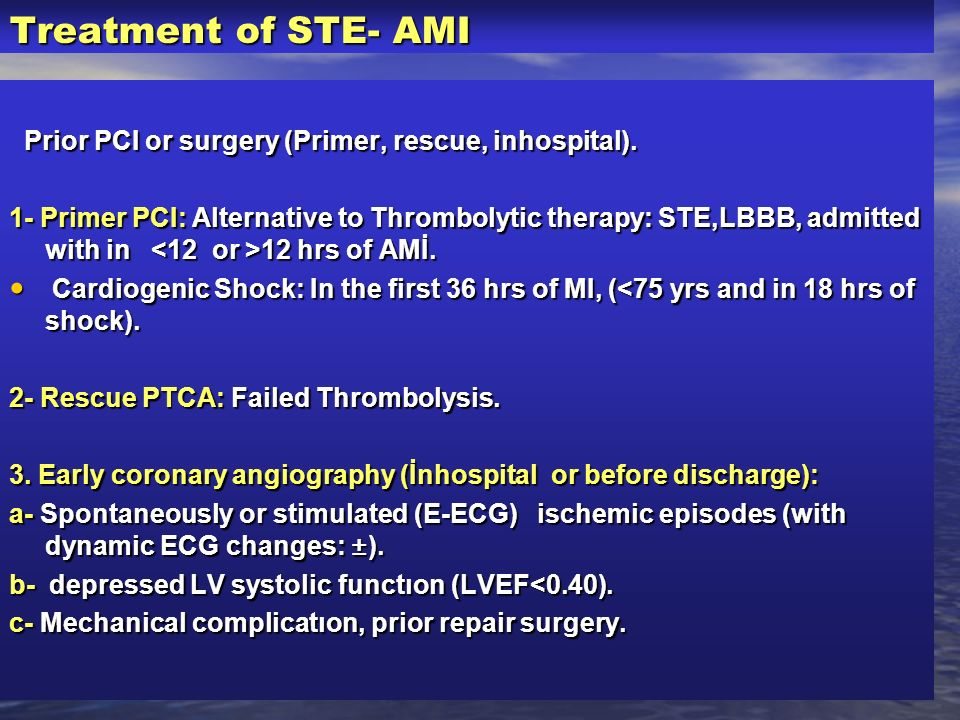 Treatment of STE- AMI Prior PCI or surgery (Primer, rescue, inhospital).