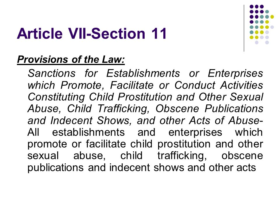 Article VII-Section 11 Provisions of the Law: