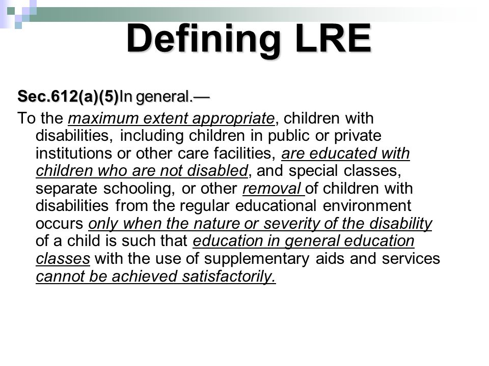 Defining LRE Sec.612(a)(5)In general.—