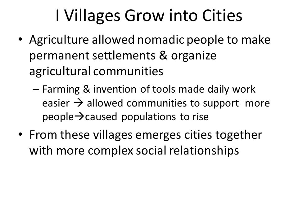 I Villages Grow into Cities