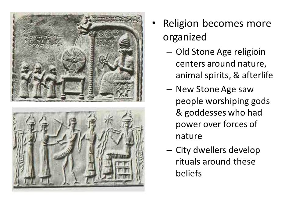 Religion becomes more organized