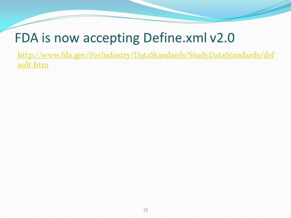 FDA is now accepting Define.xml v2.0