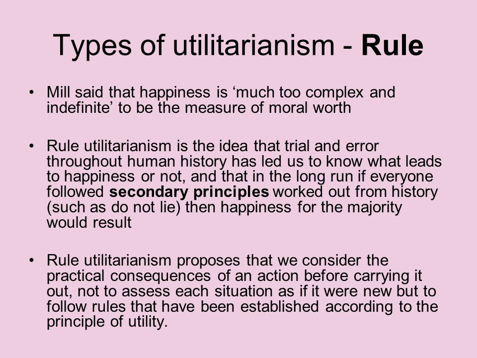 Types of utilitarianism - Rule
