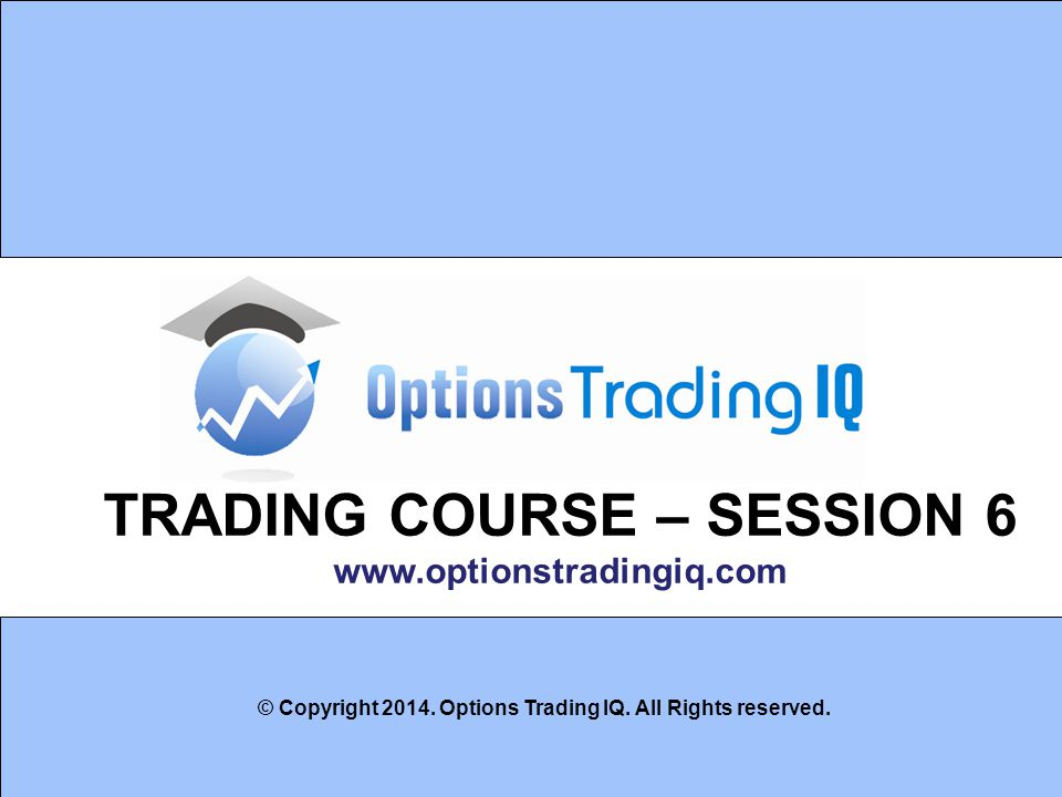 TRADING COURSE – SESSION 6