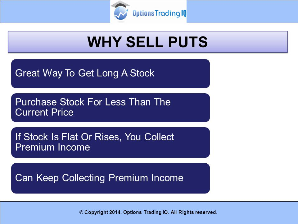 WHY SELL PUTS Great Way To Get Long A Stock