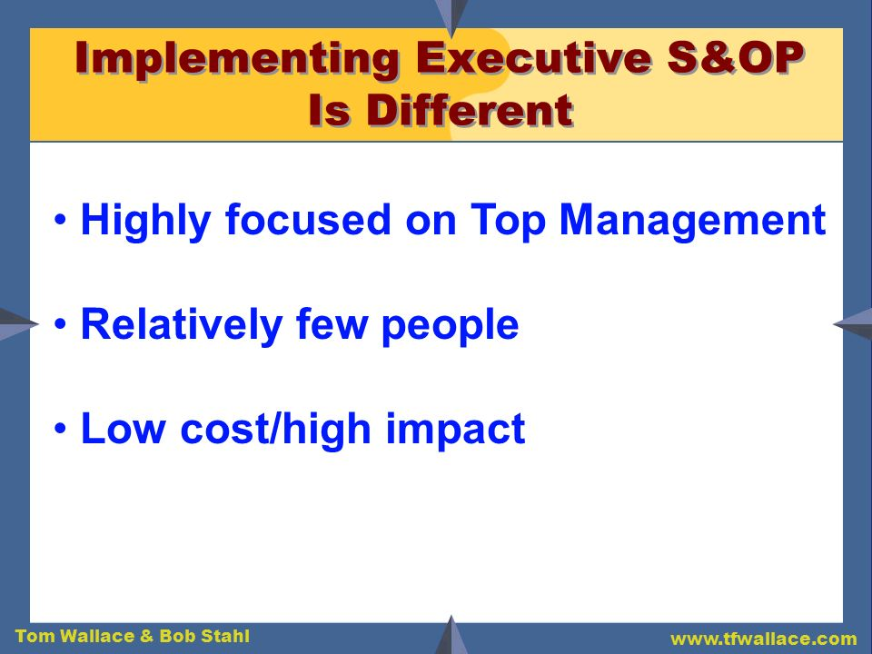 Implementing Executive S&OP Is Different