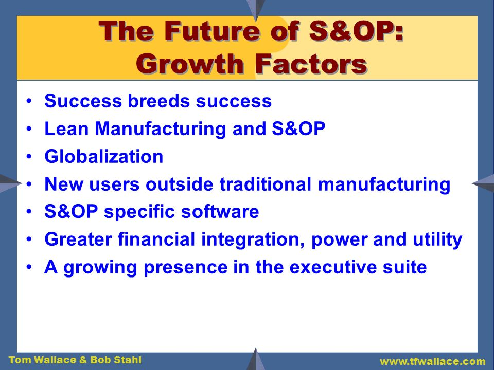 The Future of S&OP: Growth Factors