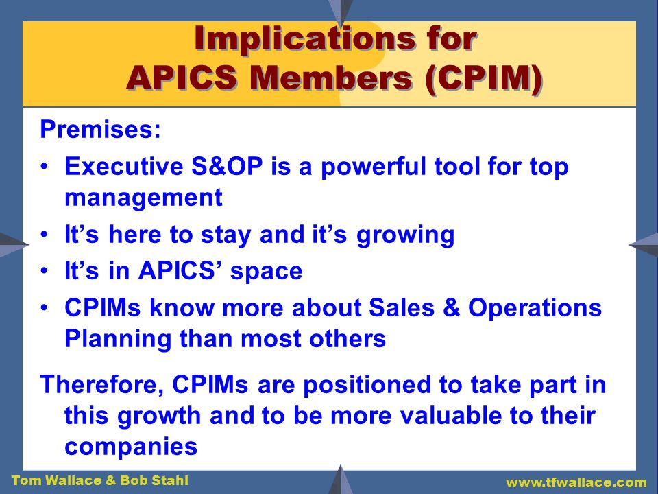 Implications for APICS Members (CPIM)