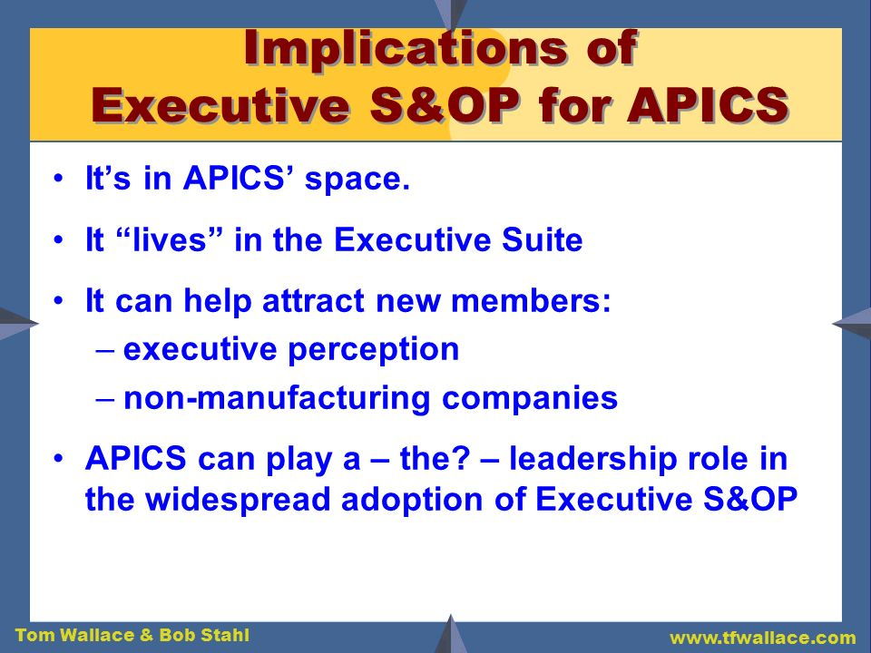 Implications of Executive S&OP for APICS