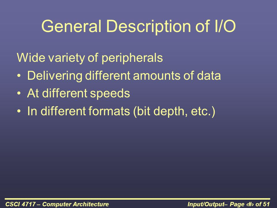 General Description of I/O