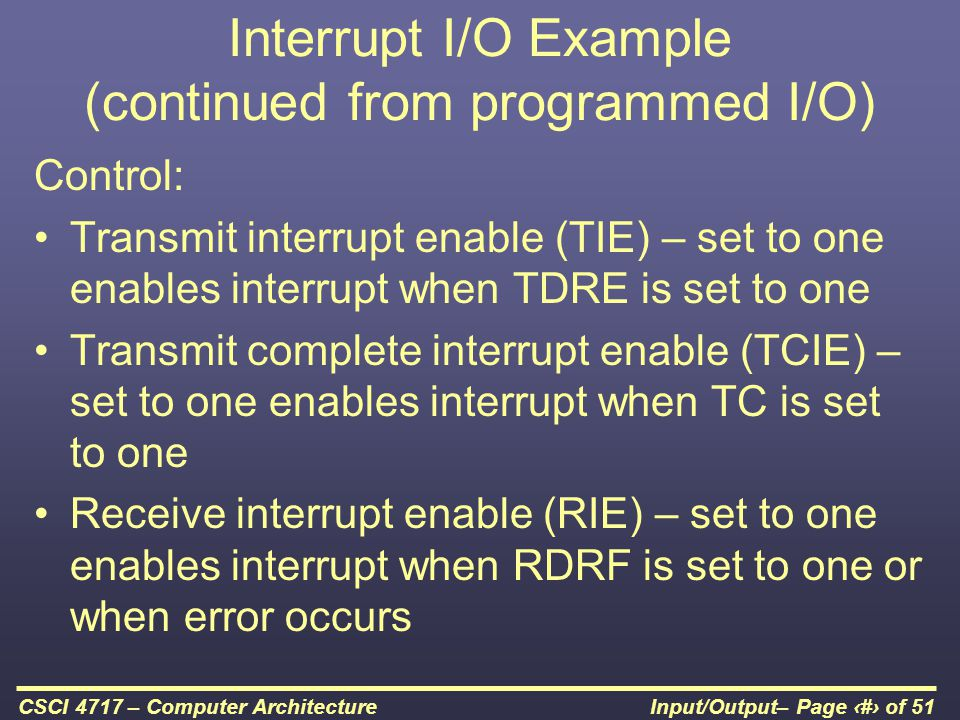 Interrupt I/O Example (continued from programmed I/O)