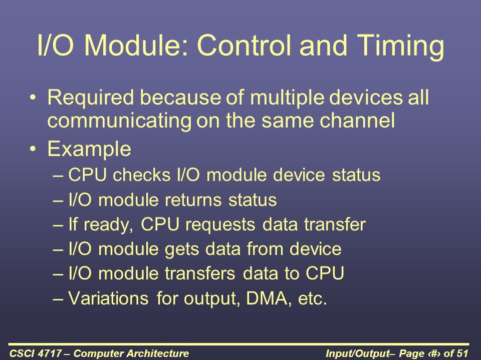 I/O Module: Control and Timing