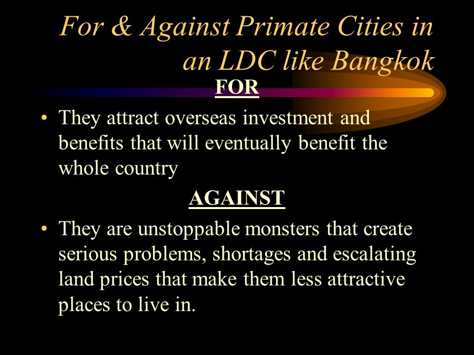 For & Against Primate Cities in an LDC like Bangkok