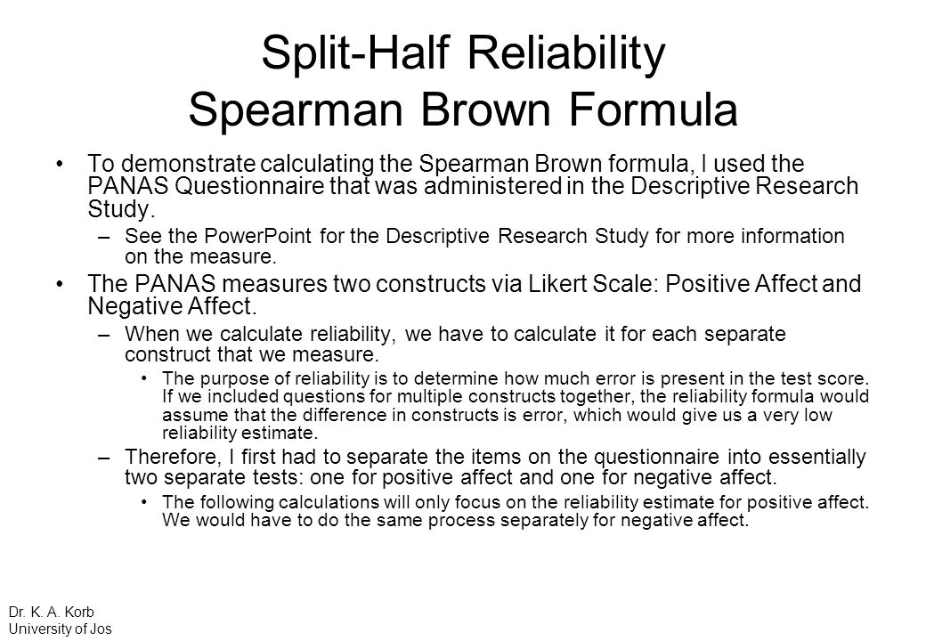 Split-Half Reliability Spearman Brown Formula