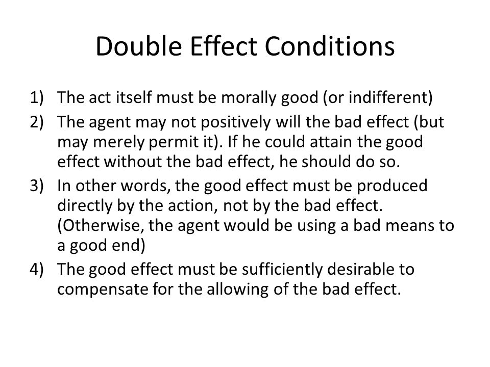 Double Effect Conditions