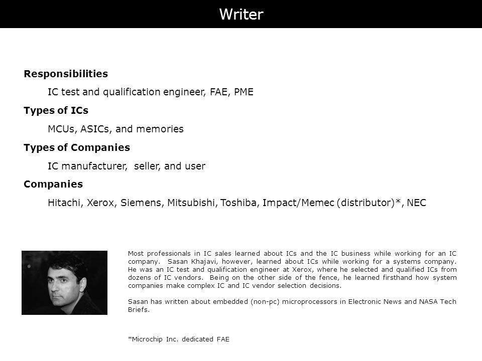 Writer Responsibilities IC test and qualification engineer, FAE, PME