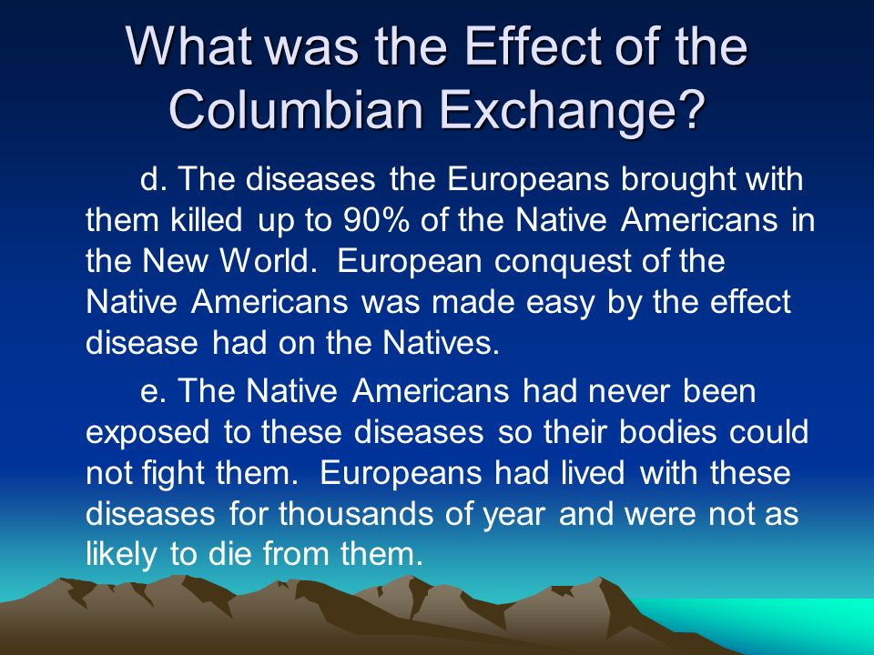 What was the Effect of the Columbian Exchange