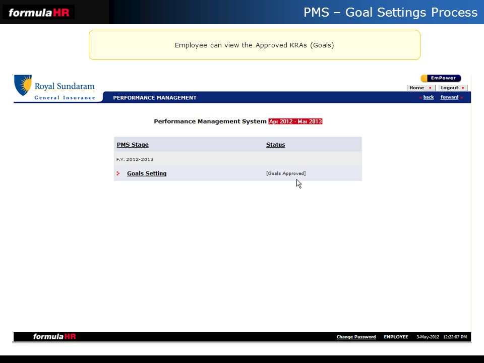 Employee can view the Approved KRAs (Goals)
