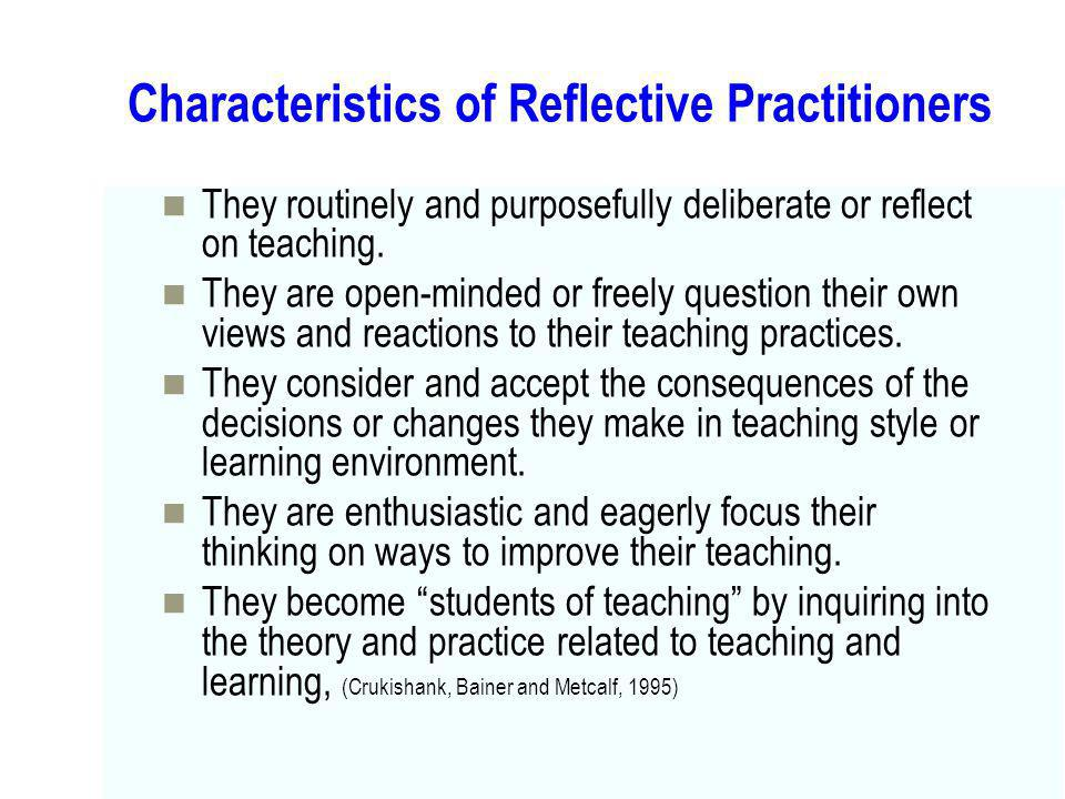 Characteristics of Reflective Practitioners