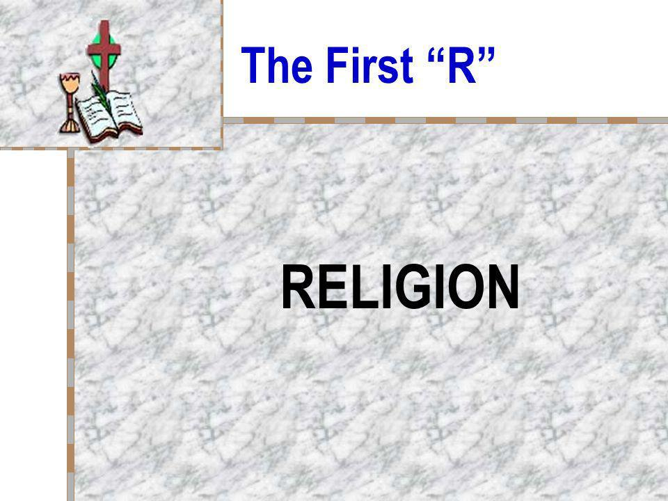 The First R RELIGION