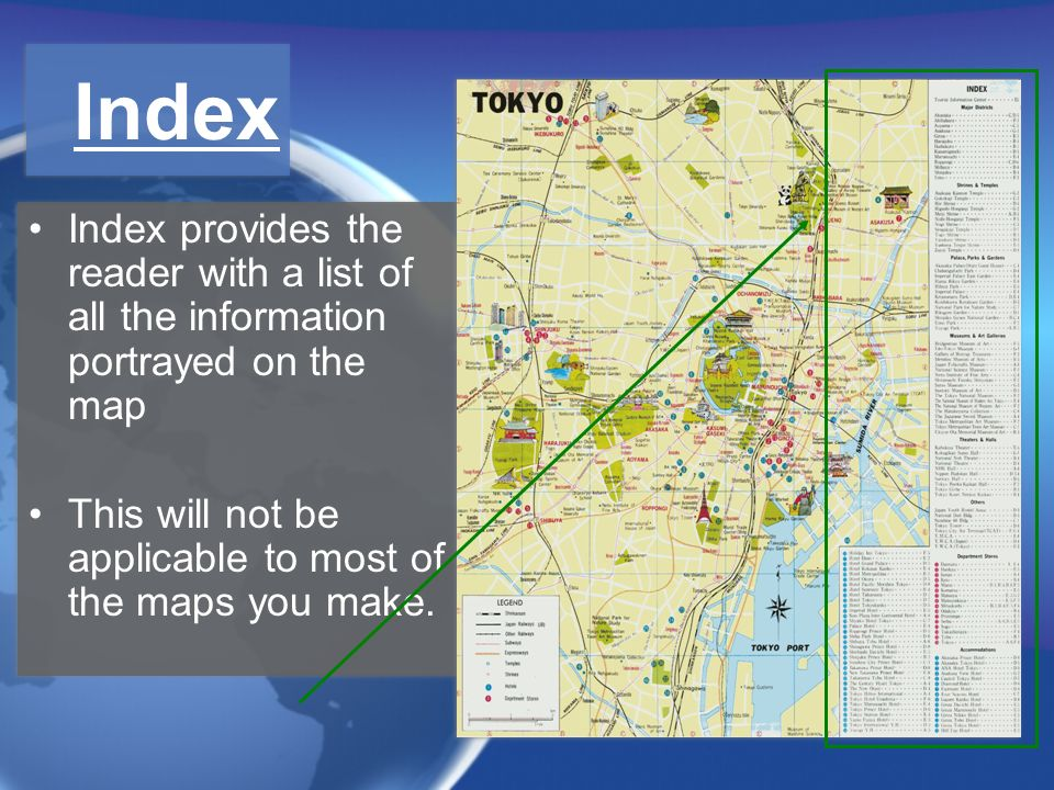 Index Index provides the reader with a list of all the information portrayed on the map.