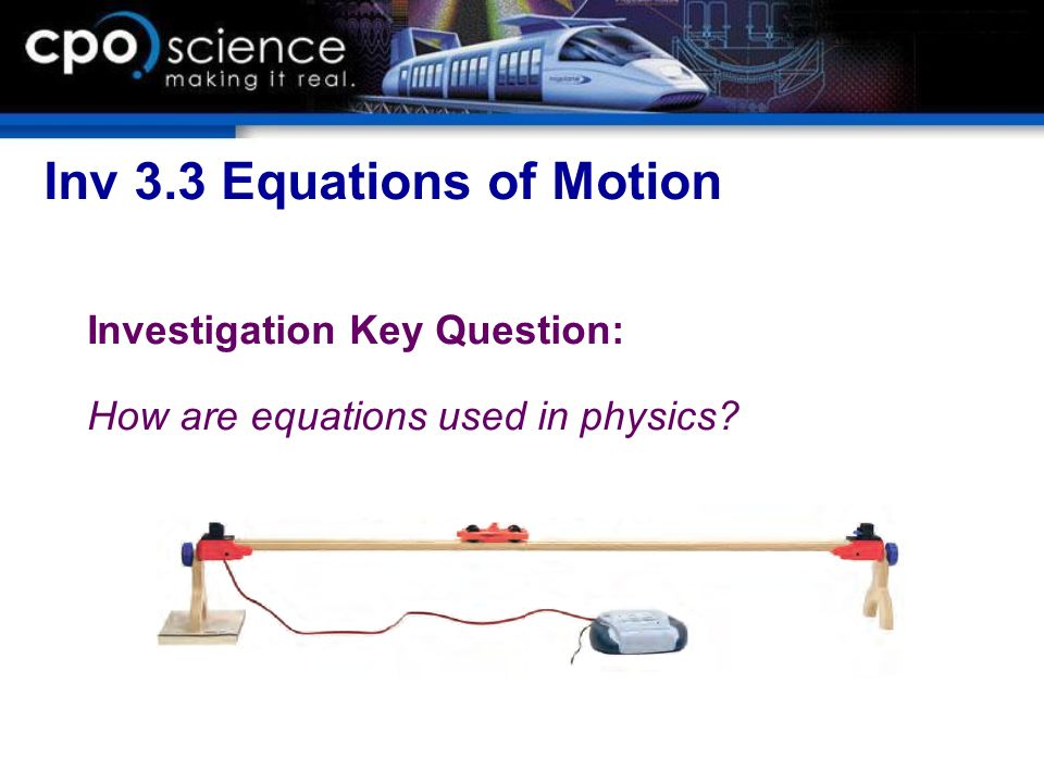 Inv 3.3 Equations of Motion