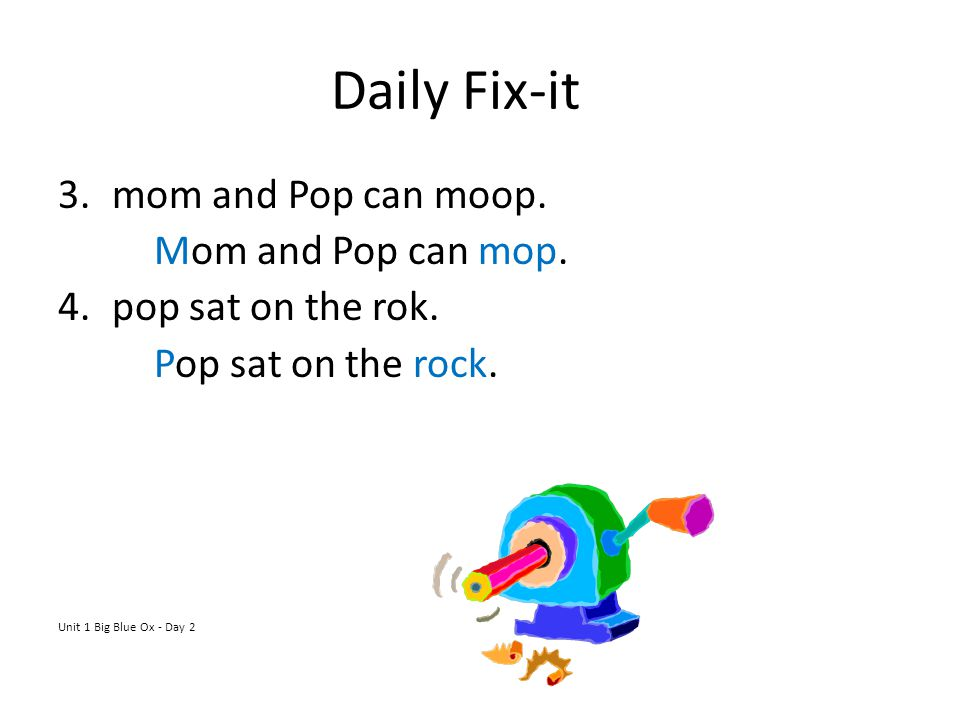 Daily Fix-it mom and Pop can moop. Mom and Pop can mop.