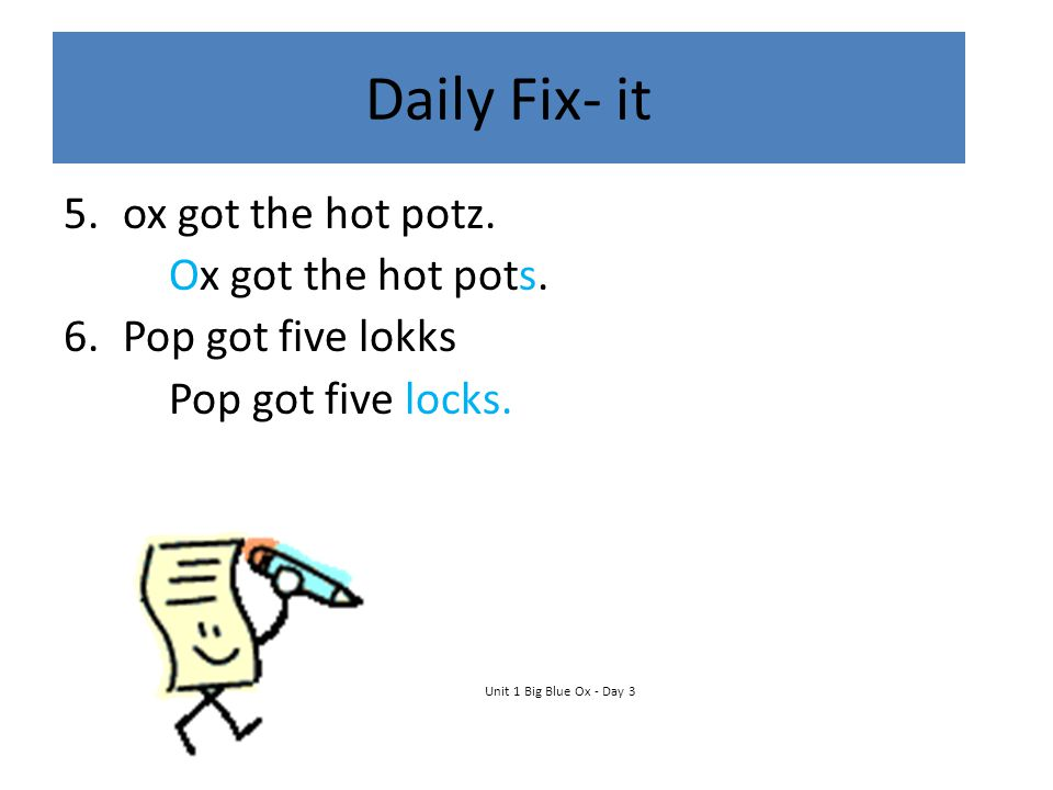 Daily Fix- it ox got the hot potz. Ox got the hot pots.