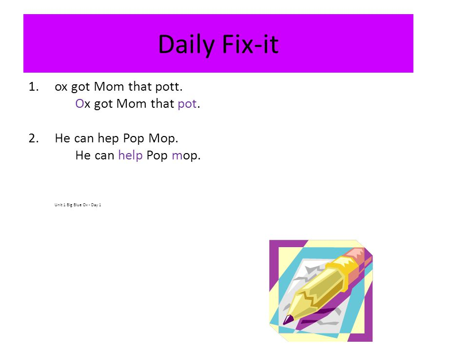 Daily Fix-it ox got Mom that pott. Ox got Mom that pot.