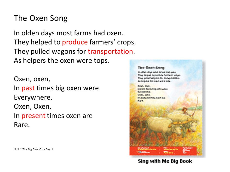 The Oxen Song In olden days most farms had oxen.