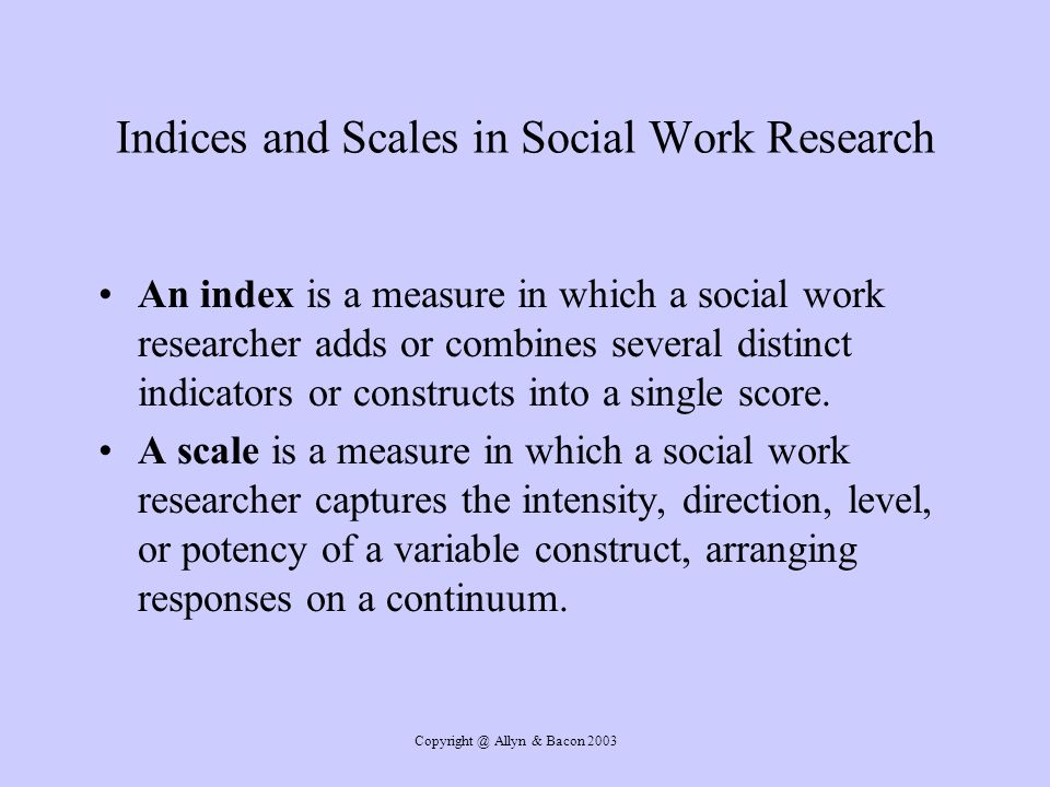Indices and Scales in Social Work Research