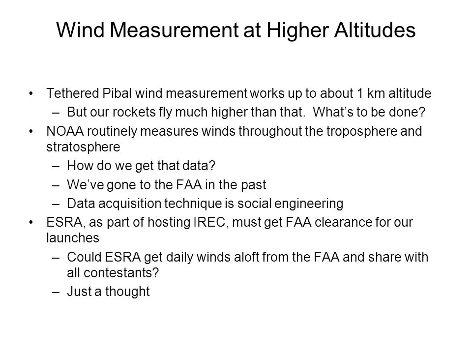 Wind Measurement at Higher Altitudes